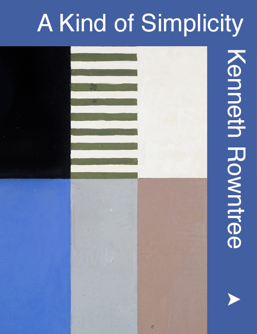 Kenneth Rowntree - A Strange Simplicity