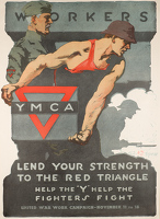 "Artist Gil Spear: Workers Lend Your Strength to The Red Triangle : Help the ""Y"" Help the Fighters Fight (United War Work Campaign – November 11 to 18) c. 1918"