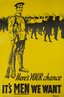Artist Anonymous: Heres YOUR chance, its MEN we want, 1915